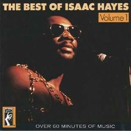 The Best of Isaac Hayes, Volume 1