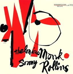 Thelonious Monk & Sonny Rollins