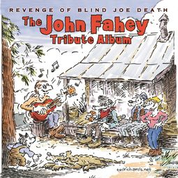 The John Fahey Tribute Album - Revenge of Blind