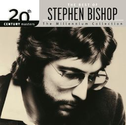 The Best of Stephen Bishop - 20th Century Masters