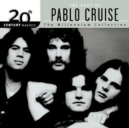 The Best of Pablo Cruise - 20th Century Masters /