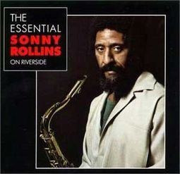 Essential Sonny Rollins on Riverside