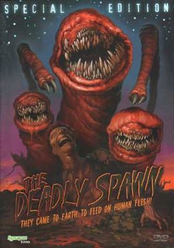 The Deadly Spawn (Special Edition)