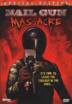 Nail Gun Massacre (Widescreen Special Edition)
