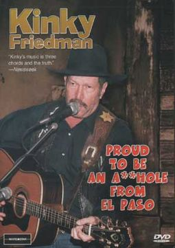 Kinky Friedman - Proud To Be an A**hole From El