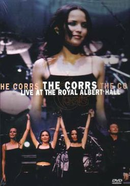 The CorrsLive at the Royal Albert Hall