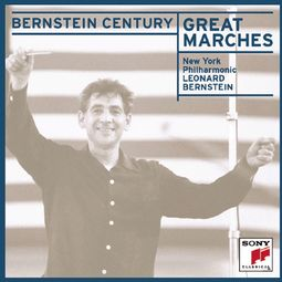 Great Marches - Leonard Bernstein / New York