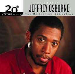 The Best of Jeffrey Osborne - 20th Century
