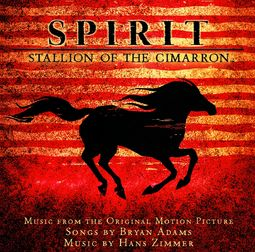 Spirit: Stallion of the Cimarron (Music from the