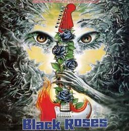 Black Roses (Original Motion Picture Soundtrack)