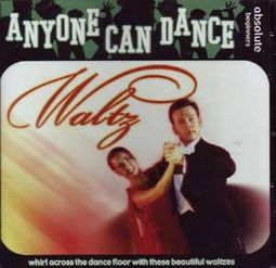 Anyone Can Dance: Waltz
