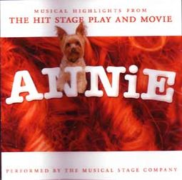 Annie: Musical Highlights From The Hit Stage Play