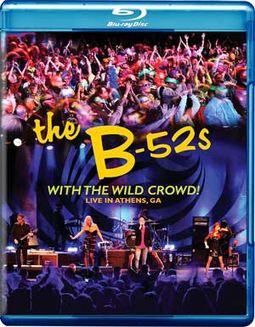 With the Wild Crowd! Live in Athens, GA (Blu-ray)