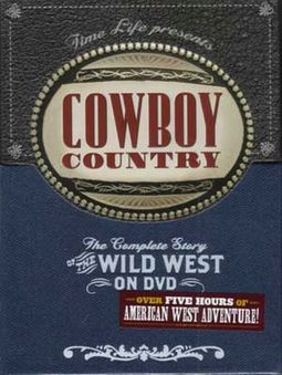 Cowboy Country - The Complete Story of The Wild