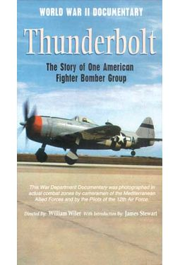WWII - Thunderbolt: The Story of One American