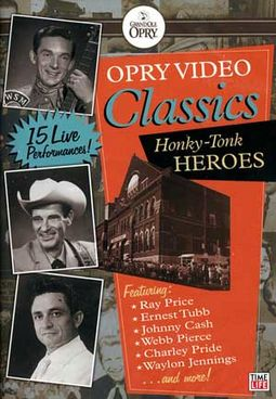 Opry Video Classics - Honky-Tonk Heroes (15 Live