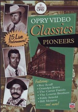 Opry Video Classics - Pioneers (15 Live