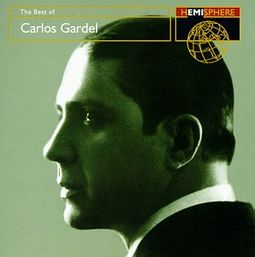 The Best of Carlos Gardel (2-CD)