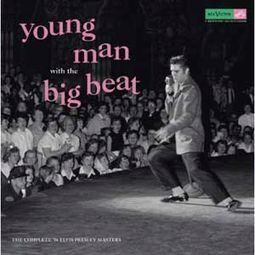 Young Man With the Big Beat: The Complete '56