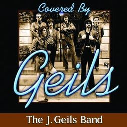Covered By Geils