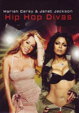 Hip Hop Divas: Mariah Carey and Janet Jackson