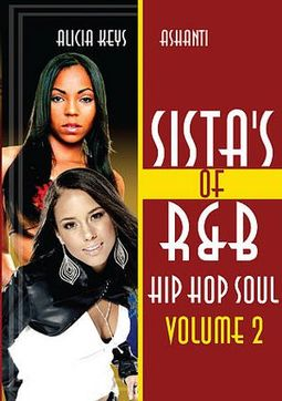Ashanti & Alicia Keys - Sista's of R&B: Hip Hop