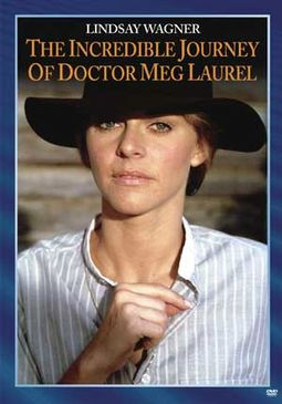 The Incredible Journey of Doctor Meg Laurel