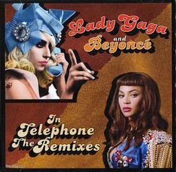 Telephone (Ft. Beyonce) (The Remixes) (9vrs)