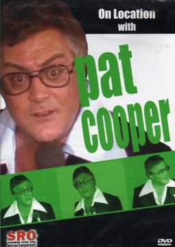 Pat Cooper - On Location with Pat Cooper