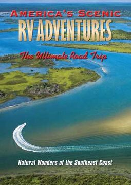 America's Scenic RV Adventures: Natural Wonders