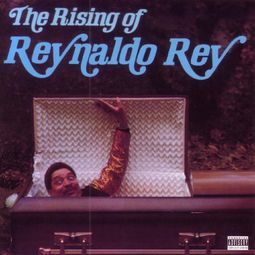 The Rising of Reynaldo Rey