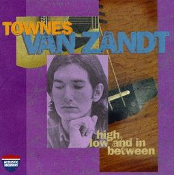 High, Low and in Between / The Late Great Townes