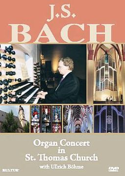 J.S. Bach - Organ Concert in St. Thomas Church