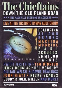 The Chieftains - Down the Old Plank Road: Live at