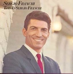 This Is Sergio Franchi