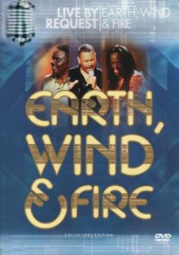 Earth, Wind & Fire - Live By Request