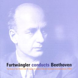 Furtwangler Conducts - Beethoven: Symphonies Nos.