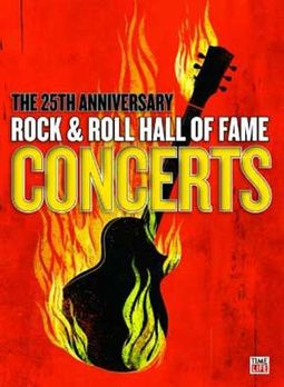 The 25th Anniversary Rock & Roll Hall of Fame
