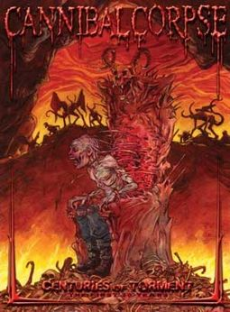 Cannibal Corpse - Centuries of Torment (3-DVD)