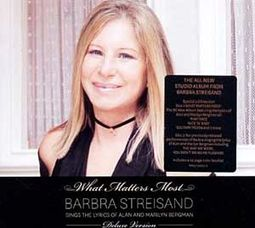 What Matters Most: Barbra Streisand Sings the