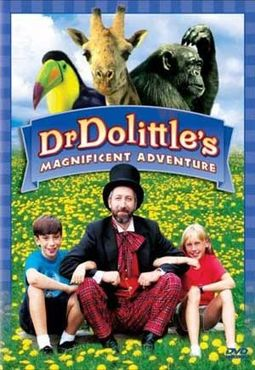 Dr Dolittle's Magnificent Adventure