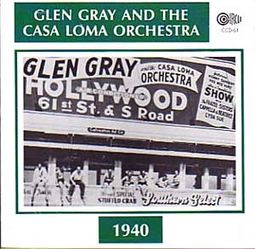 Glen Gray and the Casa Loma Orchestra (1940)
