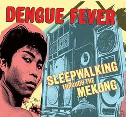 Sleepwalking Through the Mekong (CD + DVD)