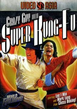 Crazy Guy with Super Kung-Fu