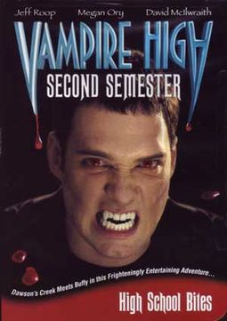 Vampire High - Second Semester [Canadian TV