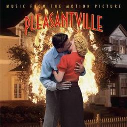 Pleasantville [Original Soundtrack]