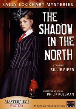 The Sally Lockhart Mysteries - Shadow in the North