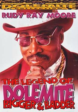 Rudy Ray Moore - The Legend of Dolemite: Bigger &