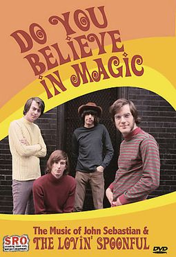 John Sebastian - Do You Believe In Magic: The