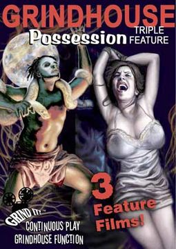 Grindhouse Possession Triple Feature (Possessed /